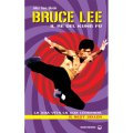 LIBRO DI BEN BLOCK ALEX: BRUCE LEE IL RE DEL KUNG FU